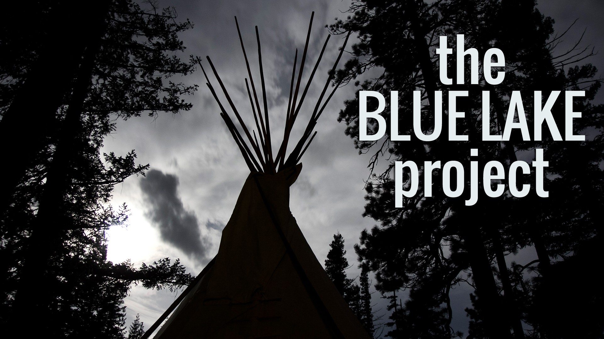 the BLUE LAKE project